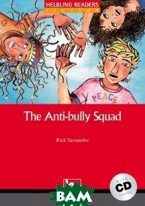 The Antibully Squad + CD (Level 2) by Rick Sampedro