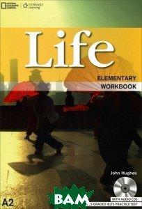 Купить Life Elementary Workbook: Workbook (+ Audio CD), Heinle/Cengage Learn, John Hughes, 9781133316039