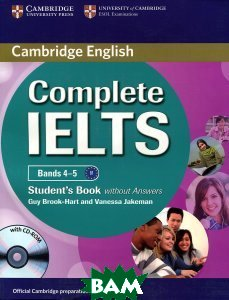 Купить Complete IELTS Bands 4-5. Student`s Book without Answers with CD-ROM (+ CD-ROM), CAMBRIDGE UNIVERSITY PRESS, Guy Brook-Hart, Vanessa Jakeman, 978-0-5211-7957-7