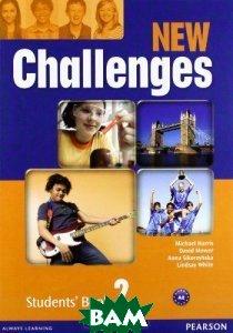 Купить Challenges: Student`s Book 2, Pearson, Michael Harris, David Mower, Anna Sikorzynska, Lindsay White, 9781408258378