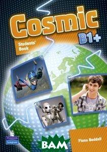 Купить Cosmic Level B1+ Student Book and Active Book Pack, Неизвестный, 9781408272817