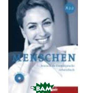 Купить Menschen A2.2: Deutsch als fremdsprache: Arbeitsbuch (+ CD-ROM), Неизвестный, Anna Breitsameter, Sabine Glas-Peters, Angela Pude, 9783195119023