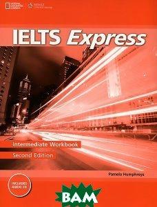 Купить Ielts Express Intermediate: Workbook (+ Audio CD), Heinle Cengage Learning, Pamela Humphreys, 978-1-133-31301-4