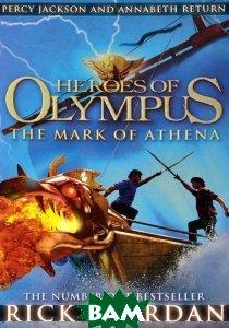 Купить Heroes of Olympus: The Mark of Athena, Puffin, Rick Riordan, 978-0-141-33576-6