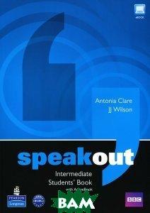 Купить Speakout: Intermediate: Student`s Book (+ DVD-ROM), Pearson Education Limited, Antonia Clare, JJ Wilson, 978-1-4082-1931-7