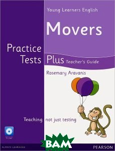 Pearson Young Learners English Movers Practice Tests Plus Teacher`s Book with Multi-ROM Pack
