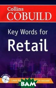 Купить Collins COBUILD Key Words for Retail with CD(x1), Неизвестный, 9780007490288