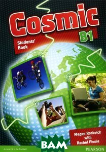 Купить Student Book and Active Book Pack: Cosmic: Level B1 (+ CD-ROM), Pearson Education Limited, Rachel Finnie, Megan Roderick, 978-1-4082-7280-0