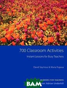 Купить 700 Classroom Activities New Edition, Неизвестный, 9781405080019
