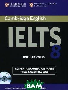 Cambridge IELTS 8: Examination Papers from University of Cambridge ESOL Examinations (+ CD-ROM)