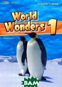 Купить World Wonders 1 Student`s Book with Audio CD(x1), Cengage Learning, Crawford Michele, 9781424059331