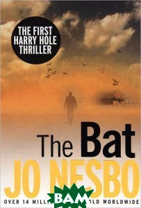 Купить The Bat (изд. 2013 г. ), Vintage, Jo Nesbo, 978-0-099-58187-1