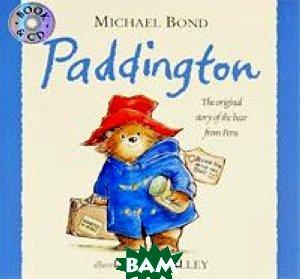 Купить Paddington (+ CD), HarperCollins Children s Books, Michael Bond, 978-0-00-723633-6