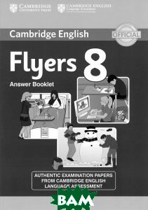 Cambridge English: Flyers 8: Answer Booklet