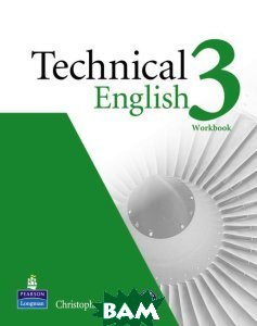 Купить Technical English 3. Workbook without Key (+ Audio CD), Pearson Education Limited, Christopher Jacques, 978-1-4082-6799-8