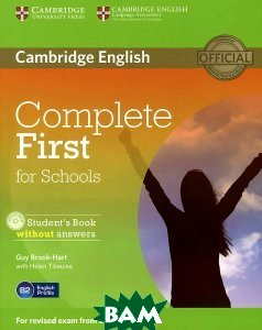 Купить Complete First for Schools: Student`s Book without Answers (+ CD-ROM), CAMBRIDGE UNIVERSITY PRESS, Guy Brook-Hart, 978-1-107-67516-2