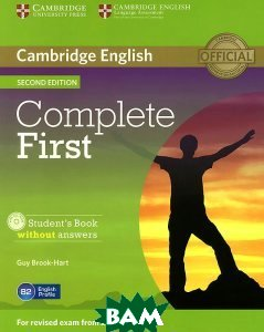 Купить Complete First 2 Edition Student`s Book without answers +CD-ROM, CAMBRIDGE UNIVERSITY PRESS, Guy Brook-Hart, 978-1-107-63390-2