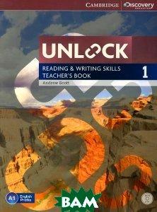 Unlock: Level 1: Reading and Writing Skills: Teacher`s Book (+ DVD-ROM)