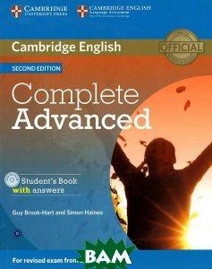 Купить Complete Advanced: Student`s Book with Answers (+ CD-ROM), CAMBRIDGE UNIVERSITY PRESS, Guy Brook-Hart, Simon Haines, 978-1-107-67090-7