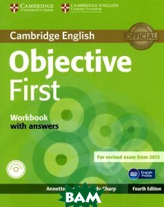 Купить Objective First 4 Edition Workbook with answers +CD-ROM, CAMBRIDGE UNIVERSITY PRESS, Annette Capel, Wendy Sharp, 978-1-107-62845-8