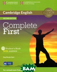 Купить Complete First: Student`s Book with Answers (+ CD-ROM), CAMBRIDGE UNIVERSITY PRESS, Guy Brook-Hart, 978-1-107-65617-8