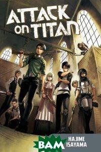 Купить ATTACK ON TITAN 13, Kodansha Comics, ISAYAMA, HAJIME, 9781612626796