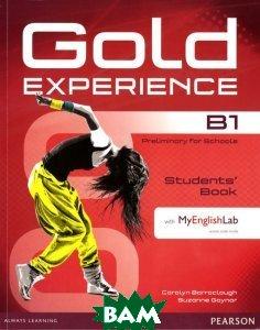 Купить Gold Experience B1: Students` Book with MyEnglishLab (+ CD-ROM), Pearson Education, Carolyn Barraclough, Suzanne Gaynor, 978-1-4479-6193-2