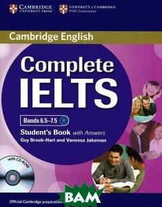 Купить Complete IELTS: Bands 6.5-7.5: Student`s Book with Answers (+ CD-ROM), CAMBRIDGE UNIVERSITY PRESS, Guy Brook-Hart, Vanessa Jakeman, 978-1-107-62508-2