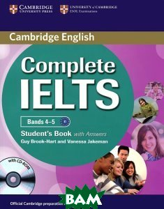 Купить Complete IELTS Bands 4-5. Student`s Book with Answers with CD-ROM (+ CD-ROM), CAMBRIDGE UNIVERSITY PRESS, Guy Brook-Hart, Vanessa Jakeman, 978-0-521-17956-0