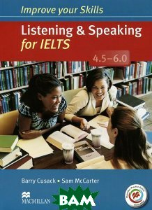 Improve Your Skills: Listening&Speaking for IELTS 4. 5-6. 0 Student`s Book without key&MPO Pack