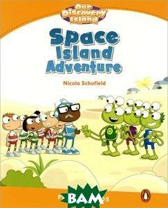 Купить Space Island Adventure: Level 3, Pearson Education Limited, Nicola Schofield, 978-1-4082-8835-1