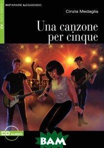 Купить It IL A2 Canzone Per Cinque+CD, Неизвестный, 9788853010384