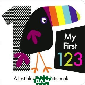 Купить My First 123: A First Black and White Book, Autumn Publishing, 978-1-78296-063-8