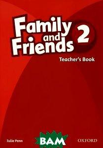 Купить Family and Friends 2: Teachers Book, OXFORD UNIVERSITY PRESS, Julie Penn, 9780194812153