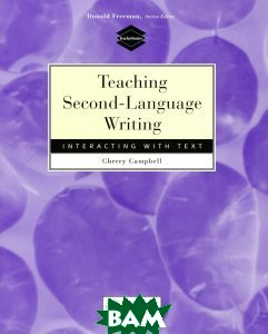 Teaching Second-Language Writing: Interacting with Text