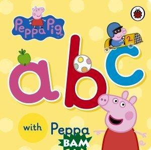 Купить ABC with Peppa, Penguin Books Ltd., 978-0-72329-209-8