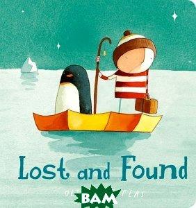 Купить Lost and Found. Board book, HarperCollins Publishers/HarperCollins Children s Books/Harper Design/Harper Business, Оливер Джефферс, 978-0-00-754923-8