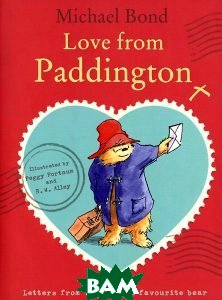 Купить Love from Paddington, HarperCollins Children s Books, Michael Bond, 978-0-00-759418-4