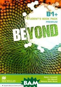 Купить Beyond Level B1+ SB Book Premium Pack, Macmillan Education, Robert Campbell, Rob Metcalf, Rebecca Robb Benne, 978-0-230-46143-7