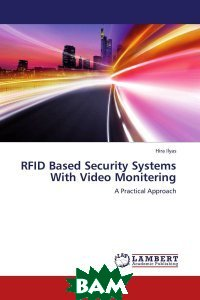 RFID Based Security Systems With Video Monitering