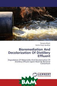 Bioremediation And Decolorization Of Distillery Effluent