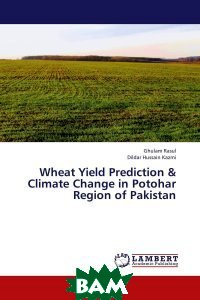 Wheat Yield Prediction&Climate Change in Potohar Region of Pakistan