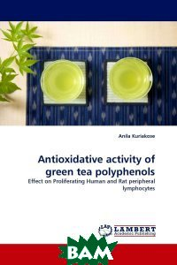 Antioxidative activity of green tea polyphenols