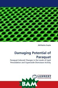 Damaging Potential of Paraquat