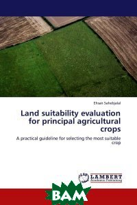 Land suitability evaluation for principal agricultural crops