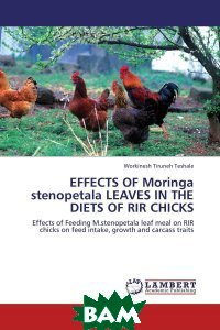 EFFECTS OF Moringa stenopetala LEAVES IN THE DIETS OF RIR CHICKS