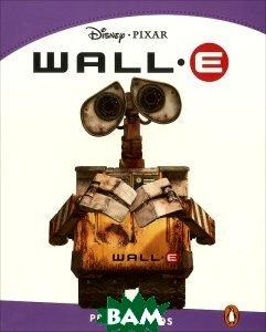 Купить WALL-E: Level 5, Неизвестный, 9781408288733