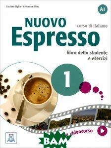 Купить Nuovo espresso 1: Libro dello studente e esercizi: A1, Alma Edizioni, Luciana Ziglio, Giovanna Rizzo, 978-88-6182-318-1