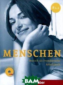 Купить Menschen B1/1, Arbeitsbuch mit Audio-CD (+ Audio CD), Hueber, Anna Breitsameter, Sabine Glas-Peters, Angela Pude, 978-3-19-311903-2