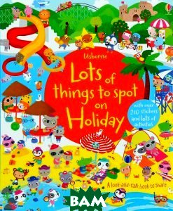 Купить Lost of things to Spot on Holiday, Usborne Publishing Ltd., Hazel Maskell, 978-1-4095-8282-3